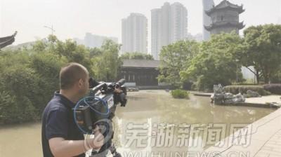 央视《直播长江》节目组在芜开展前期准备工作
